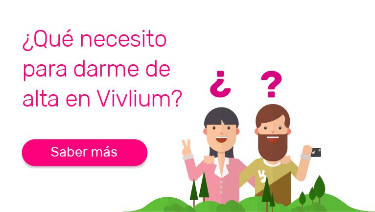 ¿Qué necesito para darme de alta en Vivlium?
